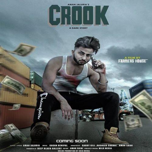 Crook Aman Jaluria Mp3 Song Download
