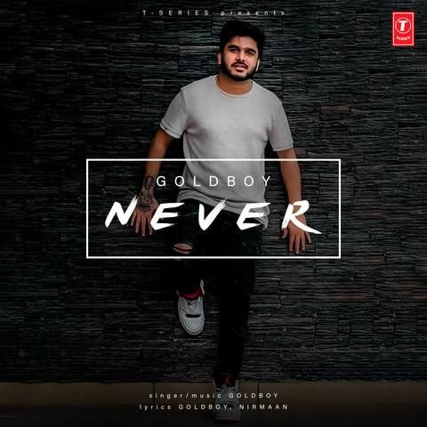 Never Gold Boy Mp3 Song Download