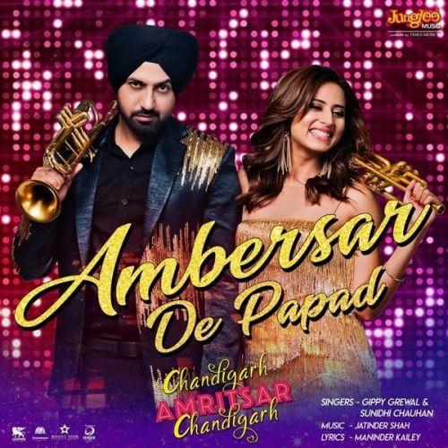Ambersar De Papad Gippy Grewal, Sunidhi Chauhan Mp3 Song Download