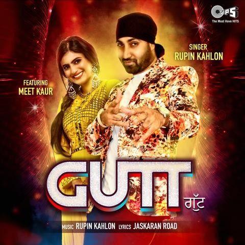 Gutt Rupin Kahlon, Meet Kaur Mp3 Song Download