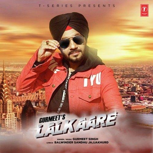Lalkaare Gurmeet Singh Mp3 Song Download