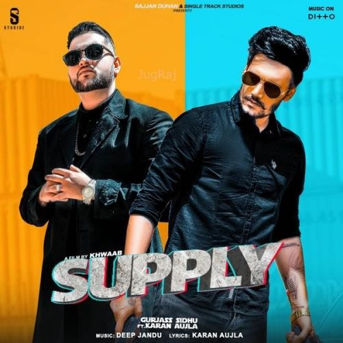 Supply Gurjas Sidhu, Karan Aujla Mp3 Song Download