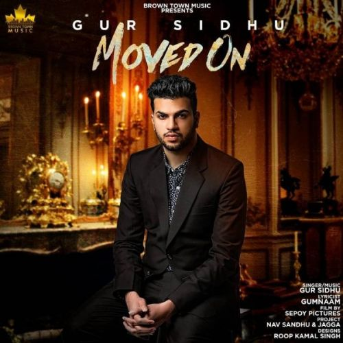 Moved On Gur Sidhu Mp3 Song Download