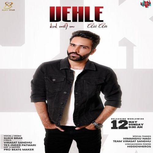 Vehle Asi Aa Sukh Brar Mp3 Song Download