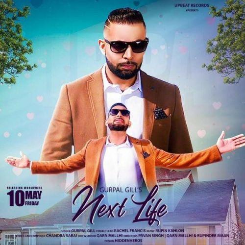 Next Life Gurpal Gill Mp3 Song Download