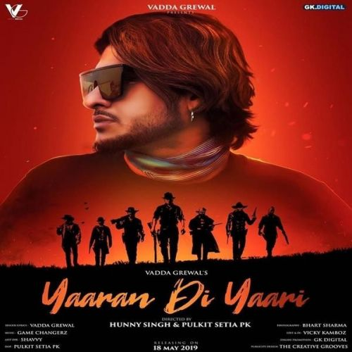 Yaaran Di Yaari Vadda Grewal Mp3 Song Download