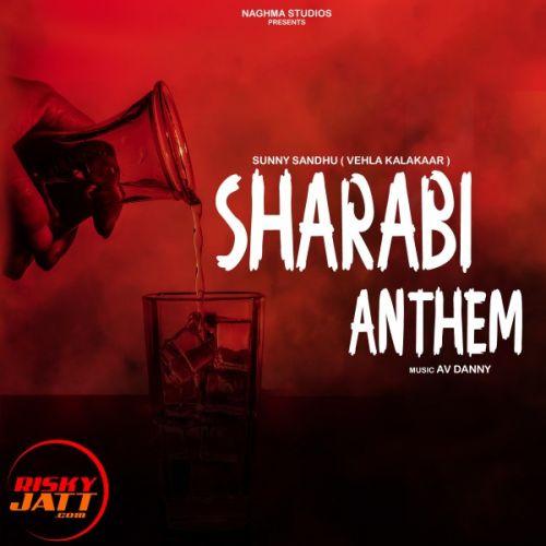 Sharabi Anthem Sunny Sandhu Mp3 Song Download
