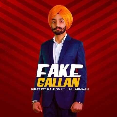 Fake Gallan Kiratjot Kahlon, Lali Armaan mp3 song download, Fake Gallan Kiratjot Kahlon, Lali Armaan full album mp3 song