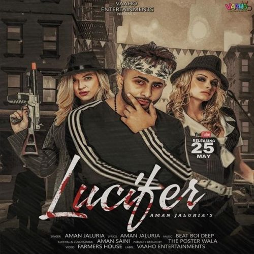 Lucifer Aman Jaluria Mp3 Song Download