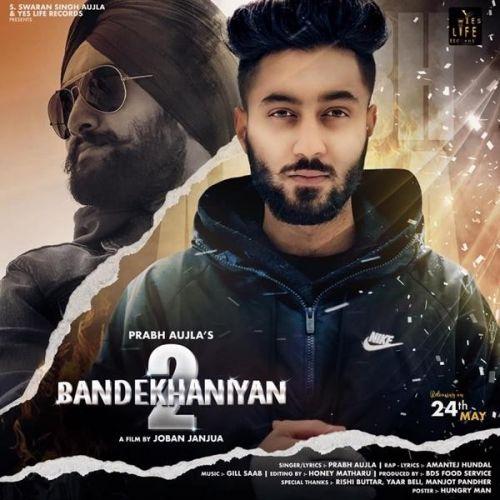 Bandekhaniyan 2 Prabh Aujla, Amantej Hundal Mp3 Song Download