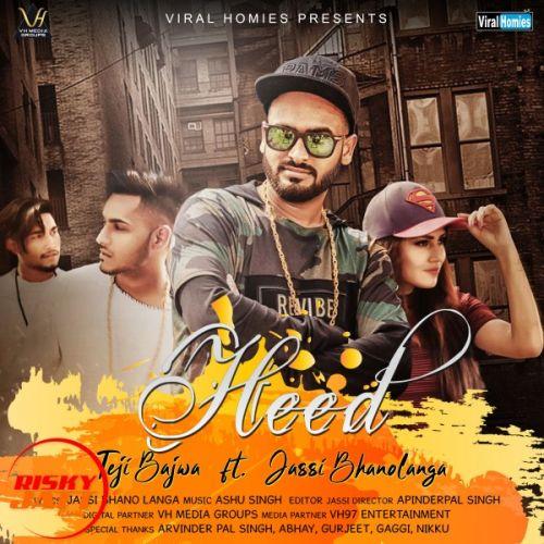 Heed Teji Bajwa, Jassi Bhanolanga Mp3 Song Download