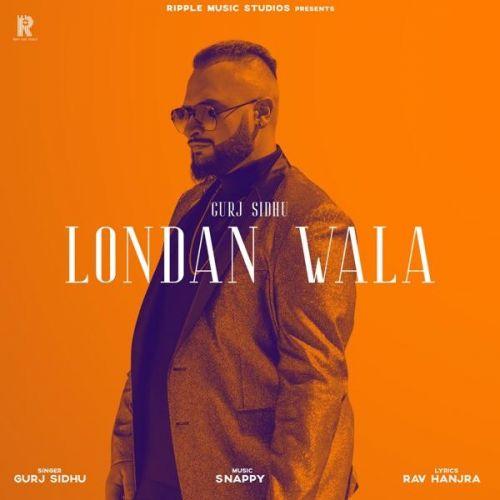 London Wala Gurj Sidhu Mp3 Song Download