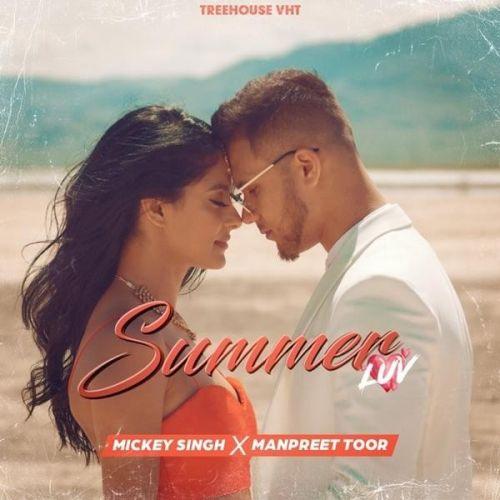 Summer Luv Mickey Singh, Manpreet Toor Mp3 Song Download