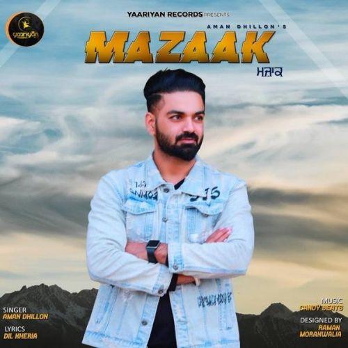 Mazaak Aman Dhillon Mp3 Song Download