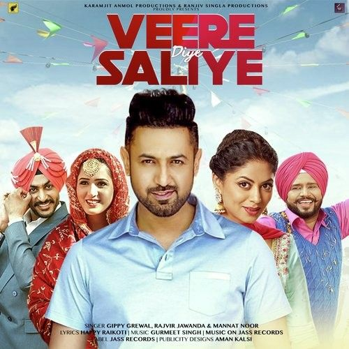Veere Diye Saliye (Mindo Taseeldarni) Gurmeet Singh, Mannat Noor Mp3 Song Download
