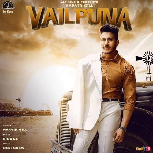 Vailpuna Harvir Gill, Singaa Mp3 Song Download