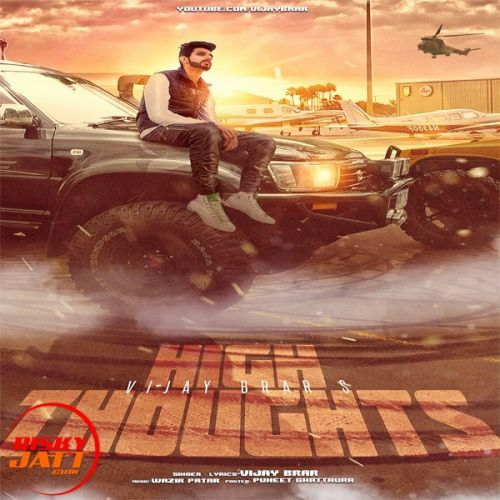 High Thoughts Vijay Brar Mp3 Song Download