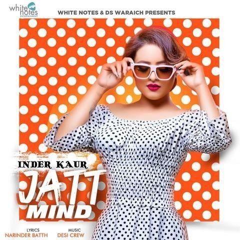 Jatt Mind Inder Kaur Mp3 Song Download