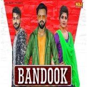 Bandook Mohit Sharma, Sushila Thakar Mp3 Song