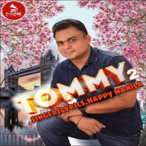 Tommy 2 Happy Manila Mp3 Song Download