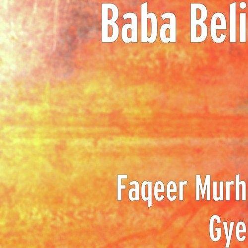 Faqeer (Belipuna Live) Baba Beli Mp3 Song Download