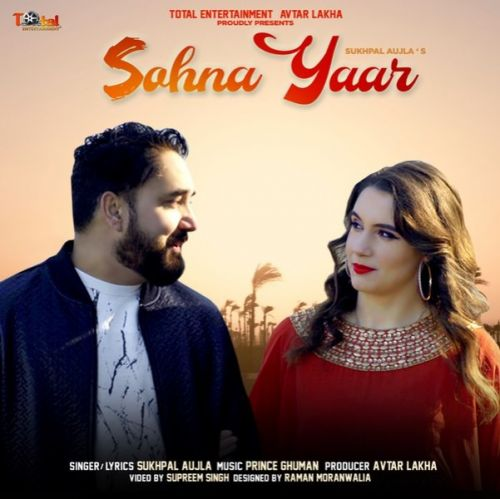 Sohna Yaar Sukhpal Aujla Mp3 Song Download