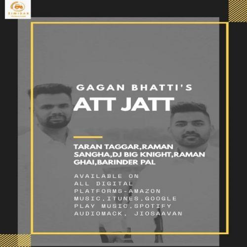 Att Jatt Gagan Bhatti Mp3 Song Download