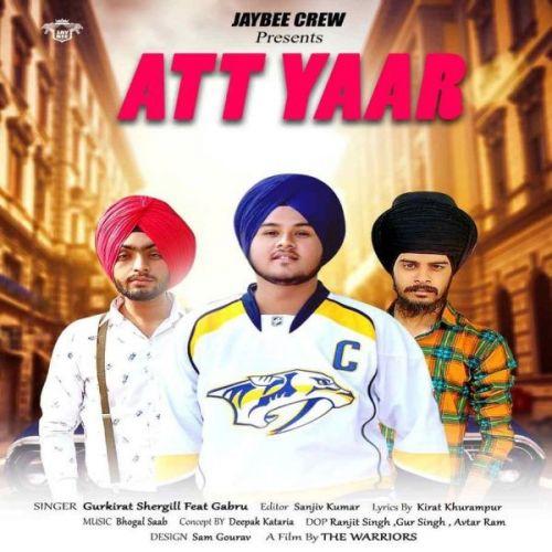 Att Yaar Gurkirat Shergill, Gabru Mp3 Song Download