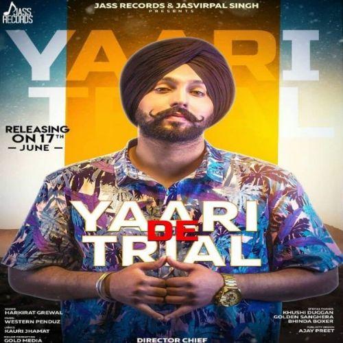 Yaari De Trial Harkirat Grewal Mp3 Song Download