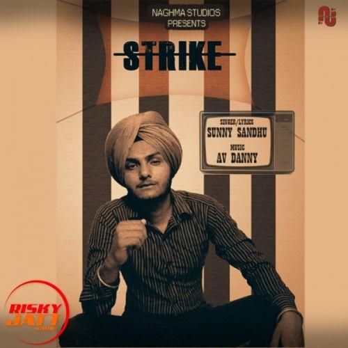 Strike Sunny Sandhu Mp3 Song Download