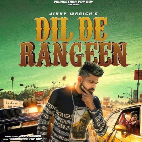 Dil De Rangeen Jimmy Wraich Mp3 Song Download