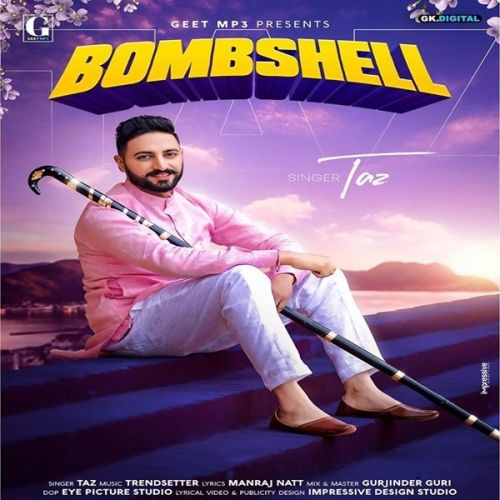Bombshell Taz Mp3 Song Download