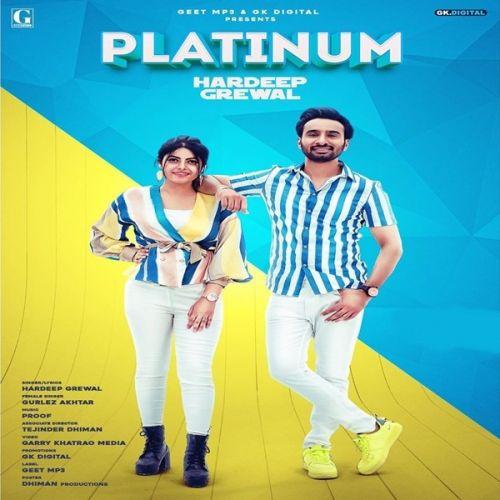 Platinum Hardeep Grewal, Gurlez Akhtar Mp3 Song Download