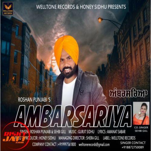 Ambarsariya Roshan Punjabi, Sehbi Gill Mp3 Song Download
