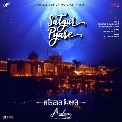 Satgur Pyare (Ardaas Karaan) Sunidhi Chauhan, Devenderpal Singh Mp3 Song Download