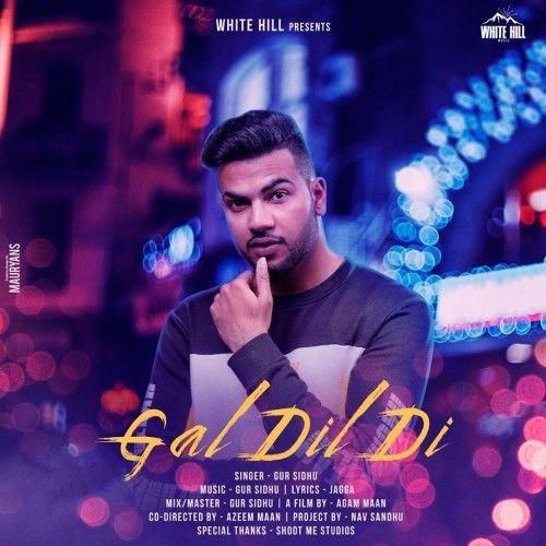 Gal Dil Di Gur Sidhu Mp3 Song Download