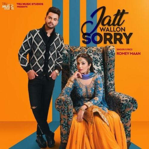 Jatt Wallon Sorry Romey Maan Mp3 Song Download