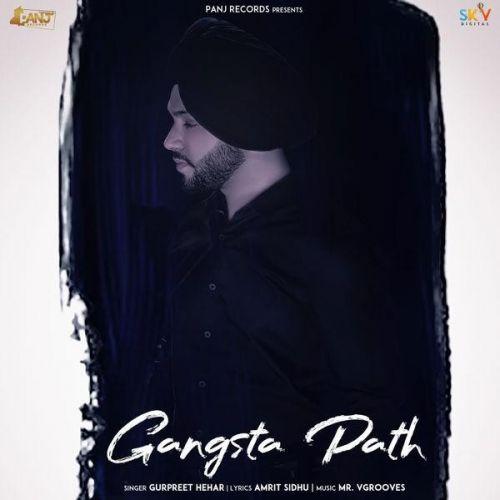 Gangsta Path Gurpreet Hehar Mp3 Song Download