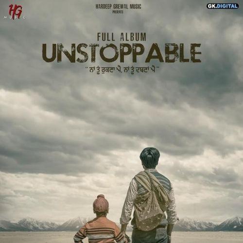 Unstoppable Hardeep Grewal, Nitika Jain Mp3 Song Download
