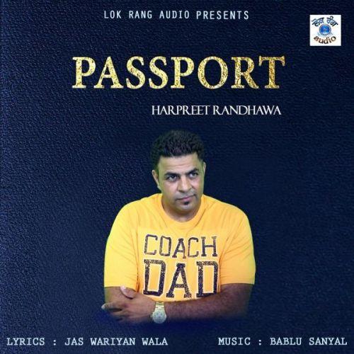 Passport Harpreet Randhawa Mp3 Song Download