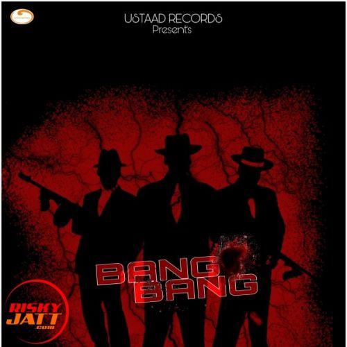 Bang Bang B Khan Mp3 Song Download