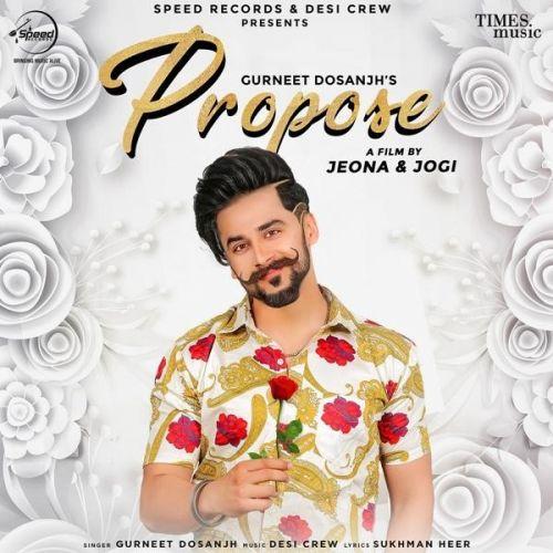 Propose Gurneet Dosanjh Mp3 Song Download