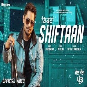 Shiftaan (Chal Mera Putt) Gurshabad Mp3 Song Download