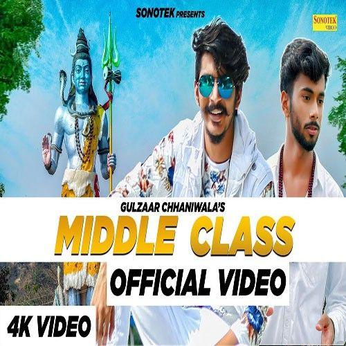 Middle Class Gulzaar Chhaniwala Mp3 Song