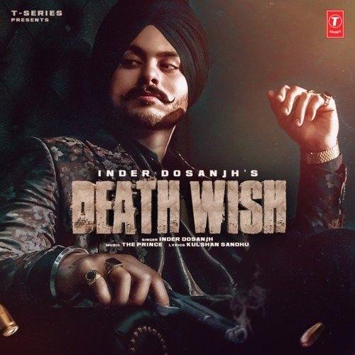 Death Wish Inder Dosanjh Mp3 Song Download
