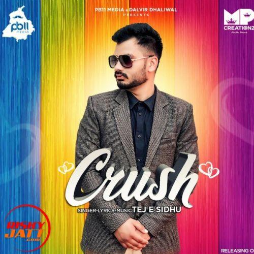 Crush Tej E Sidhu Mp3 Song Download
