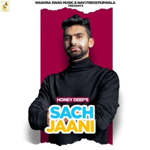 Sach Jaani Honey Deep Mp3 Song Download