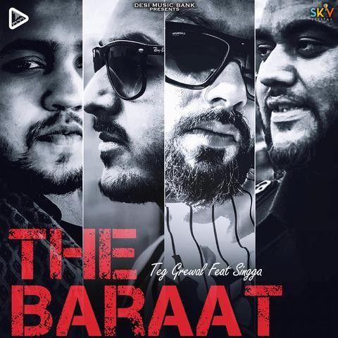The Baraat Teg Grewal, Singga Mp3 Song Download