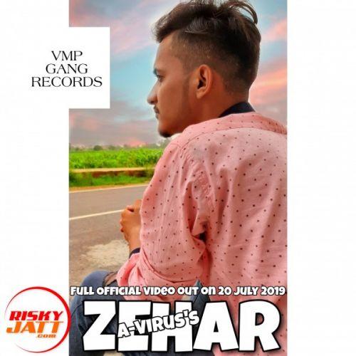 Zehar A-Virus Mp3 Song Download