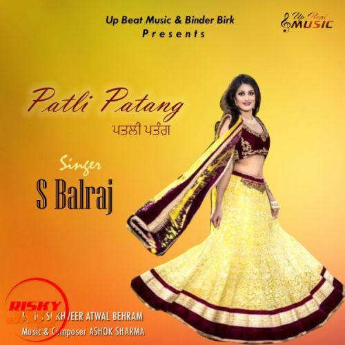 Patli Patang S Balraj Mp3 Song Download